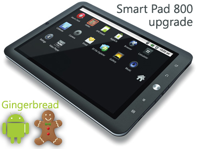 smart pad 800 upgrade gingerbread 2.3